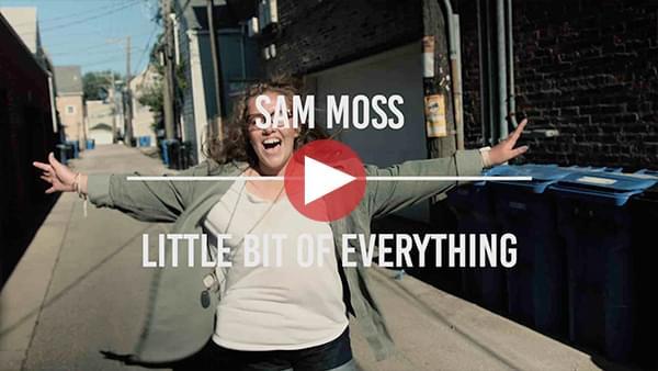 "Sam Moss – ""Little Bit of Everything"""