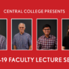 Central Announces 2018-19 Living in Community Faculty Lecture Series