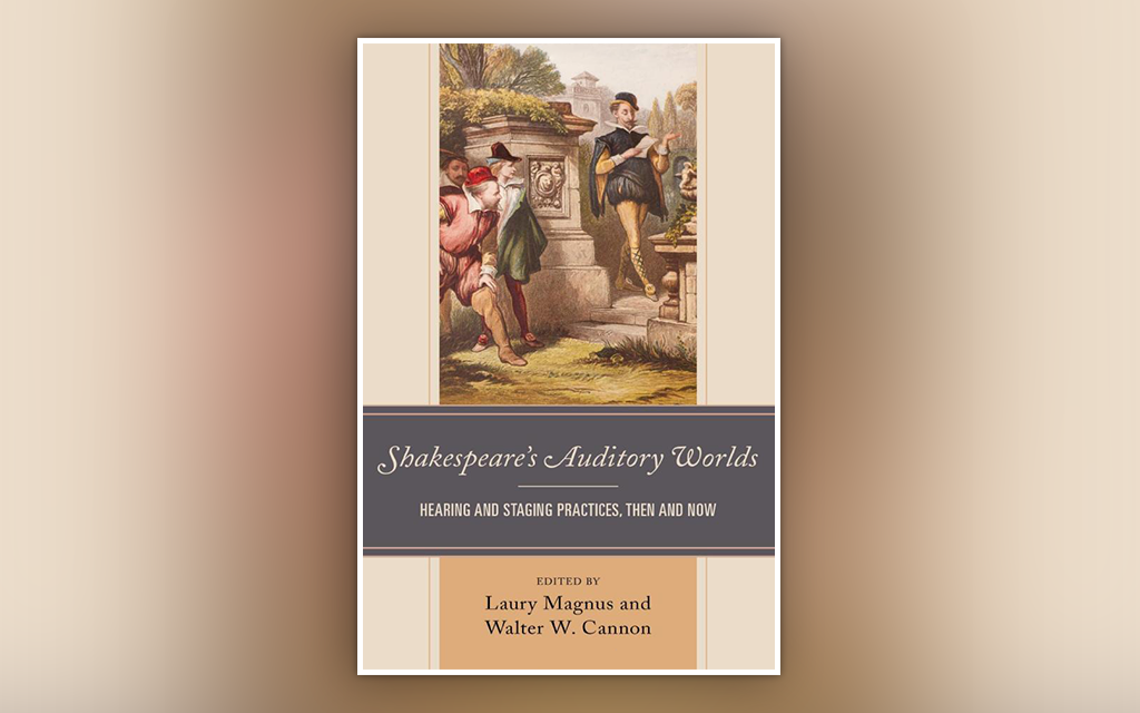 Central's Walter Cannon Co-Edits Second Book of Auditory Shakespeare